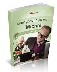 E-book 'Leer goochelen met Michel, deel 2'